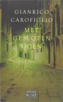 Met gesloten ogen / druk 1 - Carofiglio, G.