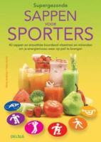 Supergezonde sappen voor sporters / druk 1 - Hunking, P.; Hunter, F.