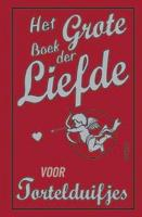 Het grote boek der liefde / druk 1 - Gribble, K.