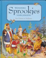 Wondere sprookjes voor jongens van Grimm en Andersen / druk 1