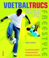 Freestyle voetbaltrucs / druk 1 - Arcy, S. D'