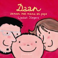 Daan, samen met papa en mama / druk 1 - Slegers, L.
