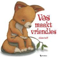 Vos maakt vriendjes / druk 1 - Relf, A.