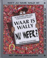 Waar is Wally nu weer ? / druk 1 - Handford, M.