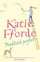 Praktisch perfect / druk 1 - Fforde, K.