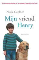 Mijn vriend Henry / druk 1 - Gardner, N.; Gardner, D.