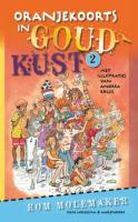 Oranjekoorts in Goudkust / druk 1 - Molemaker, R.