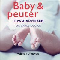 Baby & peuter tips & adviezen / druk 1 - Cooper, C.