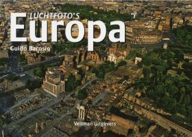 Luchtfoto's Europa / druk 1 - Barosio, Guido