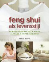 Feng shui als levensstijl / druk 1 - Brown, Simon