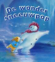 De wondersneeuwpop / druk 1 - Walters, C.; Edgson, A.