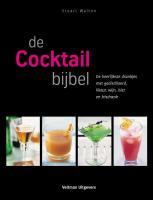 De cocktailbijbel / druk 6 - Walton, Stuart