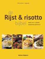 De rijst- en risotto bijbel / druk Heruitgave - Ingram, Christine