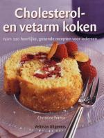 Cholesterol- en vetarm koken / druk 2 - France, Christine