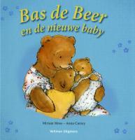 Bas de Beer en de nieuwe baby / druk 1 - Moss, Miriam