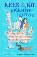 Kees en Ko detectivebureau / Het mysterie van de verdwenen meesterwerken / druk 1 - Straaten, H. van