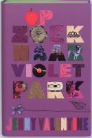 Op zoek naar Violet Park / druk 1 - Valentine, J.