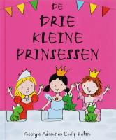 De drie kleine prinsessen / druk 1 - Adams, G.