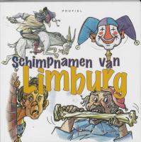 Schimpnamen van Limburg / druk 1 - Heide, D. van der