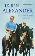 Ik ben Alexander / druk 1 - Bree, H. van