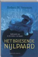Het briesende nijlpaard / druk 1 - Veenman, B.M.