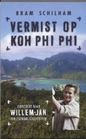 Vermist op Koh Phi Phi / druk 1 - Schilham, Bram