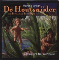 De Houtsnijder / druk 1 - Jonker, M.