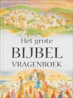 Het grote bijbelvragenboek / druk 1 - Wright, S.A.