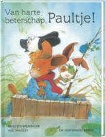 Van harte beterschap, Paultje ! / druk 1 - Tharlet, E.; Weninger, B.