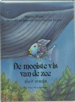 De mooiste vis van de zee sluit vrede / Kl formaat 2 ex / druk 1 - Pfister, M.