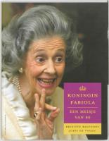 Koningin Fabiola / druk 1 - Balfoort, B.; Voogt, J. de