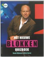 Het nieuwe Blokken quiz boek / druk 2 - Bijnens, R.; Soret, K.