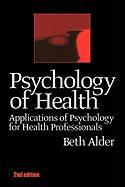 Psychology of Health 2nd Ed - Alder, Beth; Alder