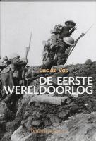 De Eerste Wereldoorlog / druk 5 - Vos, L. de
