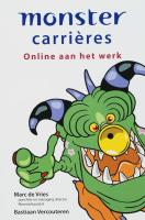 Monster carrieres / druk 1 - Vries, M. de; Vercouteren, B.