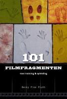 101 Filmfragmenten / druk 1 - Pike Pluth, B.