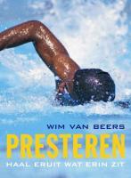 Presteren / druk 1 - Beers, W. van
