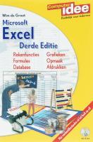 Computer Idee Microsoft Excel + CD-ROM / druk 3 - Groot, W. de