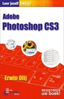 Leer jezelf SNEL Adobe Photoshop CS3 / druk 1 - Olij, E.