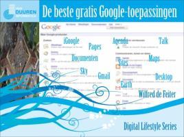 De beste gratis Google-toepassingen / druk 1 - Feiter, W. de