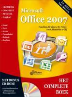 Het Complete Boek: Microsoft Office 2007 + CD-ROM / druk 1 - Fouchier, F.