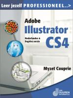 Leer jezelf PROFESSIONEEL Adobe Illustrator CS4 / druk 1 - Couprie, M