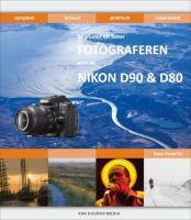 Bewuster en beter fotograferen met de Nikon D90 & D80 / druk 1 - Frederiks, H.