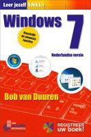 Leer jezelf SNEL... / Windows 7 / druk 1 - Duuren, Bob van