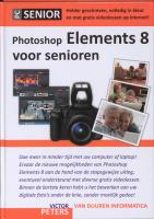 Photoshop Elements 8 voor senioren     / druk 1 - Peters, Victor