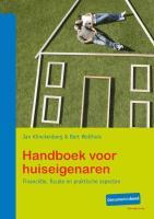 Handboek voor huiseigenaren / druk 1 - Klinckenberg, J.; Wolthuis, B.