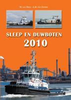 Sleep & Duwboten 2010 / druk 1 - Heck, W. van; Zanten, A.M. van