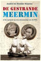 De gestrande Meermin / druk 1 - Nuyens, A.