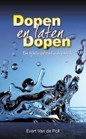 Dopen en laten dopen / druk 1 - Poll, E.W. van der