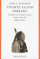 Zwarte Eland spreekt / druk 3 - Neihardt, J.G.